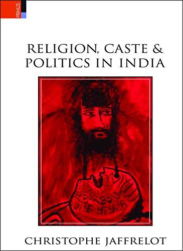 9789380607047: Religion, Caste and Politics in India