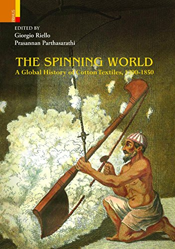 9789380607290: Spinning World: Global History Of Cotton Textiles, 1200-1850 by Giorgio Riello (2012-01-01)