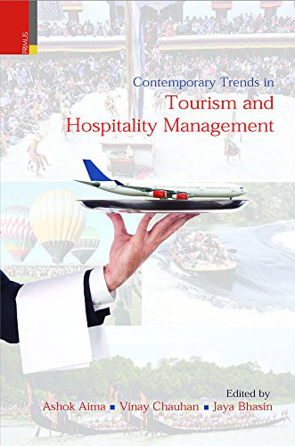Contemporary Trends in Tourism and Hospitality Management: Ashok Aima, Vinay Chauhan & Jaya Bhasin ...