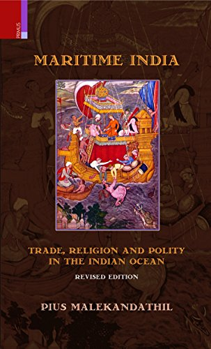 Maritime India: Trade, Religion & Polity in the Indian Ocean