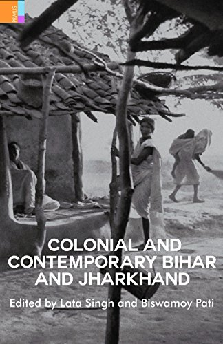 Colonial and Contemporary Bihar and Jharkhand: Lata Singh and