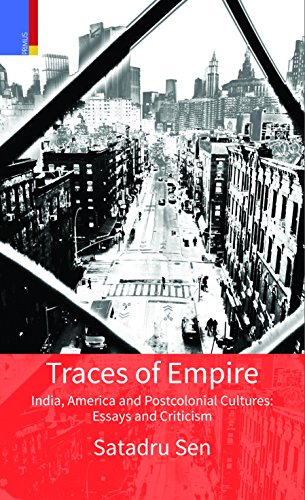9789380607955: Traces of Empire: India, America and Post Colonial Cultures