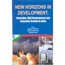 New Horizons in Development: Education, Skill Development: edited by Tapasree