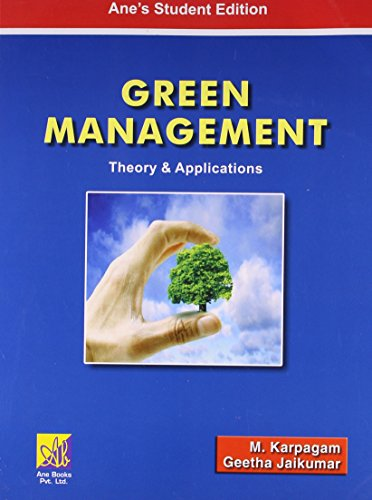 Green Management: Theory and Applications: M. Karpagam