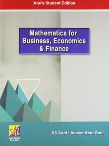 Mathematics for Business, Economics and Finance: R.S. Soni