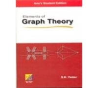 Elements of Graph Theory: S.K. Yadav