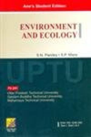 Environment and Ecology (UPTU): S.N. Pandey,S.P. Misra