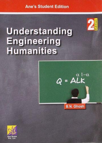 Understanding Engineering Humanities, 2nd ED: B.N.Ghosh