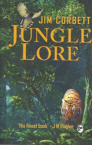 Jungle Lore: Jim Corbett