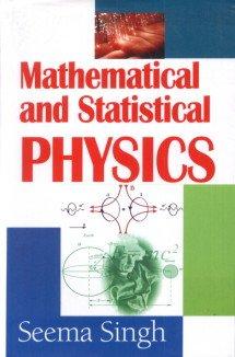 Mathematical and Statistical Physics: Seema Singh
