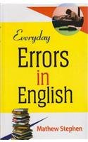 Everyday Errors in English: Mathew Stephen