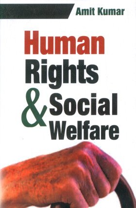 Human Rights and Social Welfare: Amit Kumar