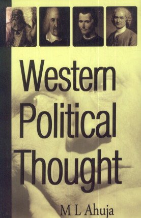 Western Political Thought: M.L. Ahuja