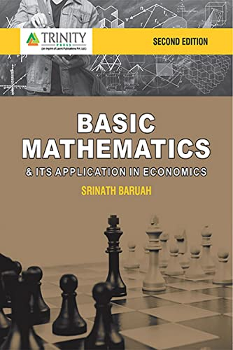 9789380644905: BASIC MATHEMATICS AND ITS APPLICATION IN ECONOMICS, 2ND EDITION
