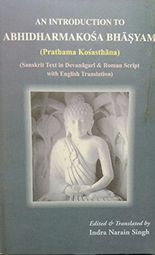 An Introduction to Abhidharmakosa Bhasyam (Prathama Kosasthana) (Sanskrit Text in Devanagari & ...