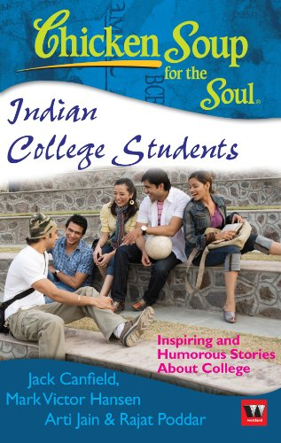 9789380658131: Chicken Soup For The Soul: Indian College Students