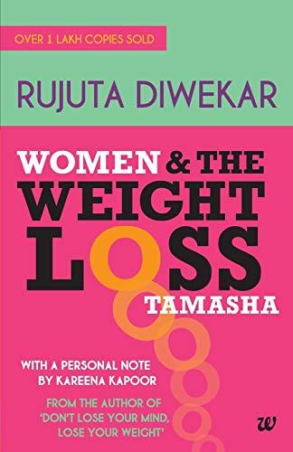 9789380658339: Women and the Weight Loss Tamasha