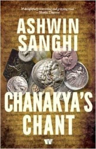 9789380658674: Chanakya's Chant