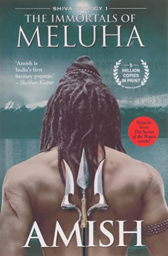 The Immortals of Meluha (The Shiva trilogy, book 1)