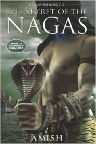 9789380658797: The Secret of the Nagas (Book 2)