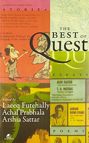 The Best of Quest: Laeeq Futehally, Achal Prabhala & Arshia Sattar (Eds)