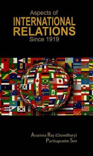 Aspects of International Relations Since 1919: Sen & Chowdhury