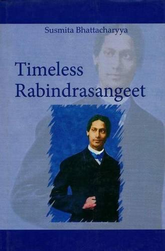 9789380663685: Timeless Rabindra Sangeet