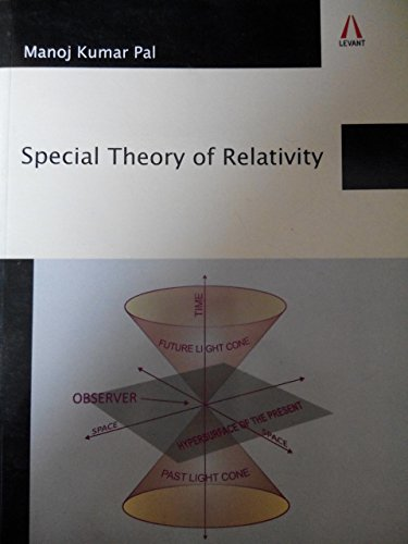 Special Theory of Relativity: Manoj Kumar Pal