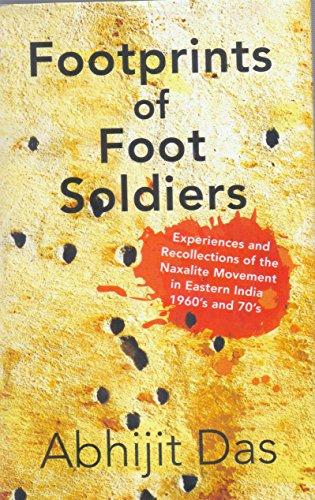 9789380677729: Footprints of Foot Soldiers