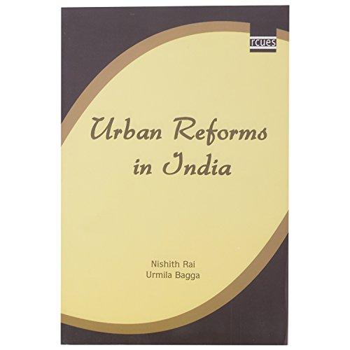 Urban Reforms in India: Nishith Rai and