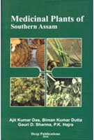 Medicinal Plants of Southern Assam: Ajit Kumar Das,