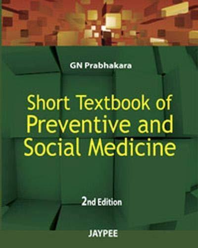 Short Textbook of Preventive and Social Medicine (Second Edition): G.N. Prabhakara