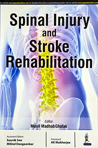 9789380704890: Spinal Injury and Stroke Rehabiliation