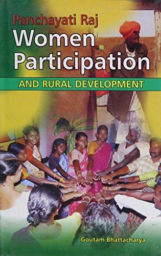 Panchayati Raj Women Participation and Rural Development: Gautam Bhattacharya