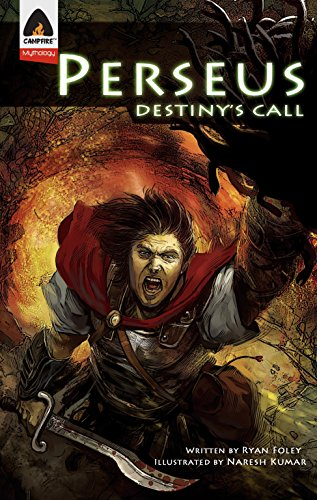 Perseus: Destiny's Call: A Graphic Novel (Campfire Graphic Novels): Foley, Ryan