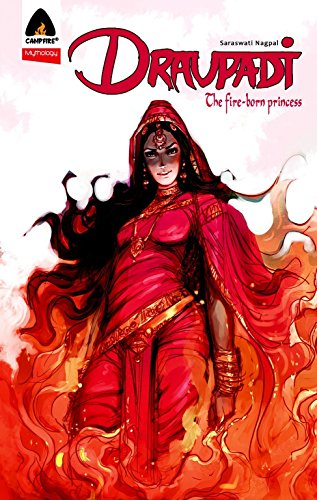 9789380741093: Draupadi: The Fire-Born Princess (Mythology)