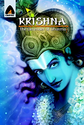 9789380741123: Krishna: The Defender of Dharma - A Graphic Novel (Campfire Graphic Novels)