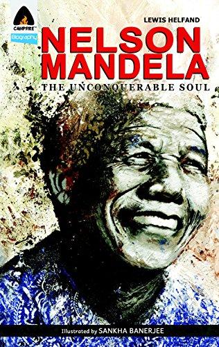9789380741161: Nelson Mandela: The Unconquerable Soul (Campfire Biography)