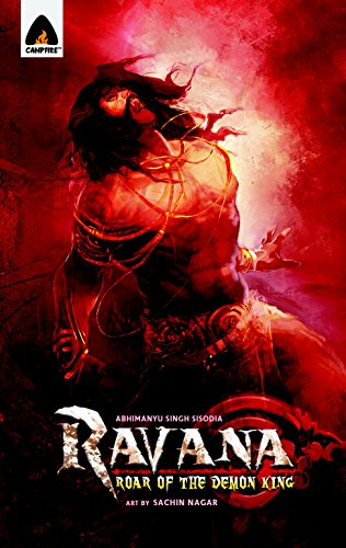 9789380741178: Ravana: Roar of the Demon King: A Graphic Novel (Campfire Graphic Novels)