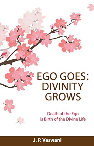 9789380743912: Ego Goes: Divinity Grows