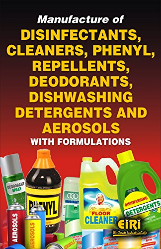 Manufacture of Disinfectants Cleaners Phenyl Repellents Deodorants Dishwashing Detergents and ...