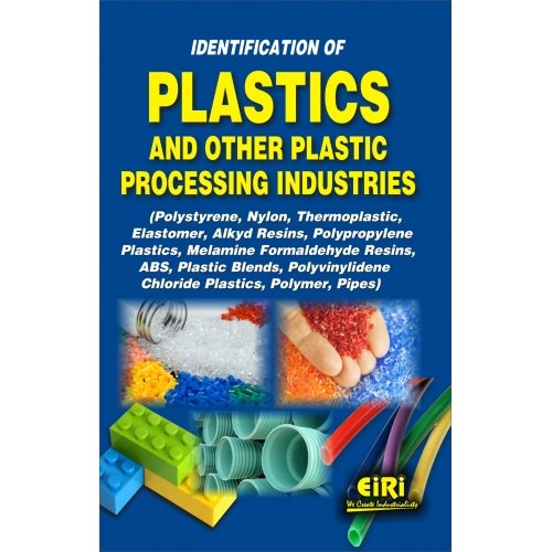 Identification Of Plastics And Other Plastic Processing