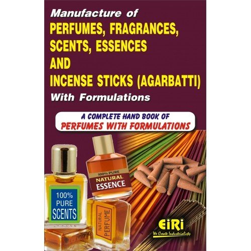 Manufacture of Perfumes Fragrances Scents Essences and