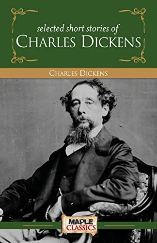Selected Short Stories: Dickens Charles