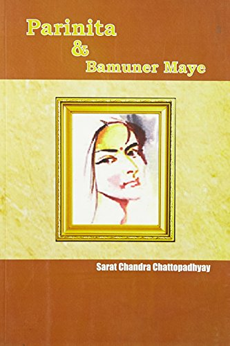 Parinita and Bamuner Maye Lanchan: Chattopadhyay S.C