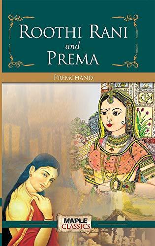 Roothi Rani And Prema: Munshi Premchand