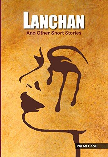 Lanchan And Other Short Stories: Munshi Premchand
