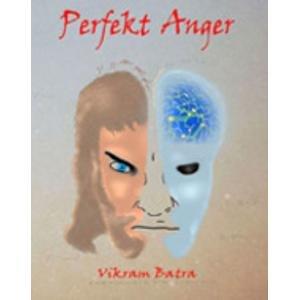 Perfekt Anger: Vikram Batra