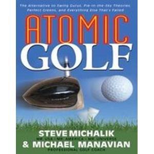 Atomic Golf: Michael Manavian & Steve Michalik