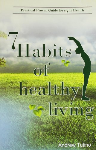 9789380828251: 7 Habits of Healthy Living